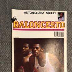 Collezionismo sportivo: MI BALONCESTO, POR ANTONIO DÍAZ-MIGUEL. EDITA: ED. SOMA. NO.6, POSTER GREG WILTJER, (A.1985). Lote 179204841
