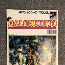 Coleccionismo deportivo: MI BALONCESTO, POR ANTONIO DÍAZ-MIGUEL. EDITA: ED. SOMA. NO.7, POSTER WINFRED KING, (A.1985). Lote 179205425