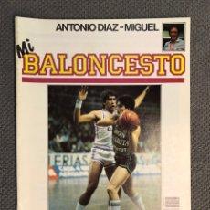 Coleccionismo deportivo: MI BALONCESTO, POR ANTONIO DÍAZ-MIGUEL. EDITA: ED. SOMA. NO.13, POSTER ANTOINE CARR (A.1985). Lote 179211342