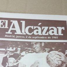 Coleccionismo deportivo: PERIÓDICO EL ALCÁZAR HOMENAJE A GENTO 2 SEPTIEMBRE 1965. Lote 179252982