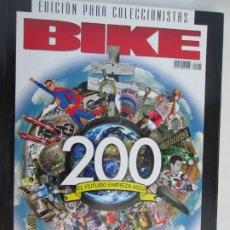 Coleccionismo deportivo: BIKE REVISTA EDICION PARA COLECCIONISTAS Nº 200 -12-2008 . Lote 179553308