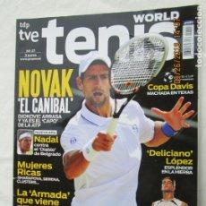Coleccionismo deportivo: WORLD TENIS Nº 27 - NADAL. NOVAK EL CANÍBAL. FELICIANO LÓPEZ..... Lote 179553751