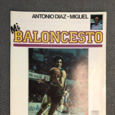 Coleccionismo deportivo: MI BALONCESTO, POR ANTONIO DÍAZ-MIGUEL. EDITA: ED. SOMA. NO.25, POSTER MARK EATON. (A.1985). Lote 179951603
