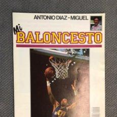 Coleccionismo deportivo: MI BALONCESTO, POR ANTONIO DÍAZ-MIGUEL. EDITA: ED. SOMA. NO.29, POSTER, SINGLETON . (A.1985). Lote 179952932