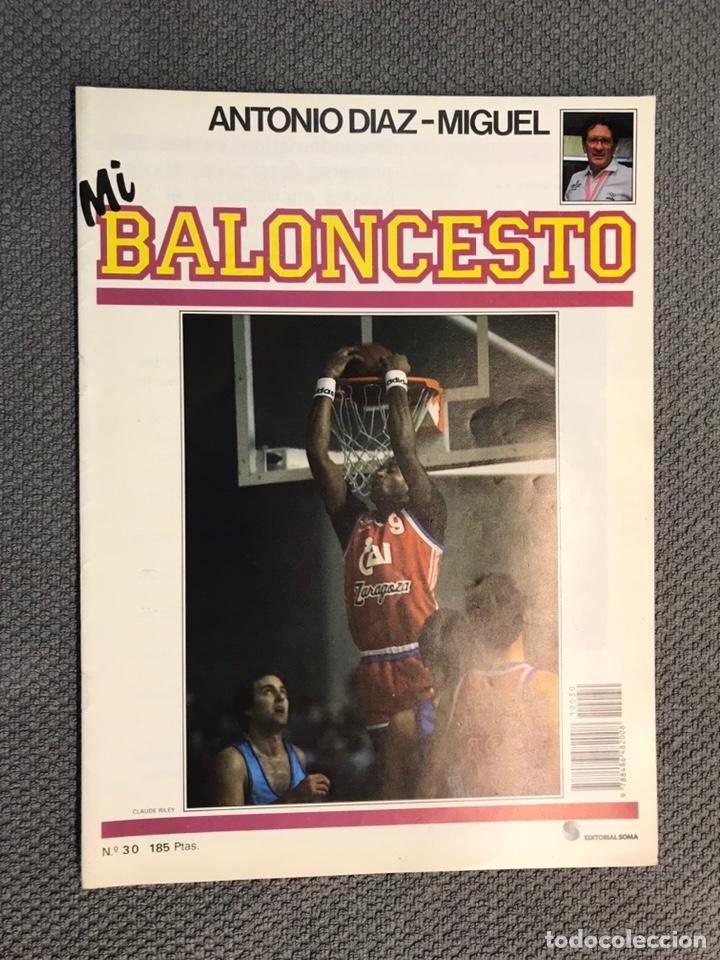 MI BALONCESTO, POR ANTONIO DÍAZ-MIGUEL. EDITA: ED. SOMA. NO.30, POSTER, SMITH. (A.1985) (Coleccionismo Deportivo - Revistas y Periódicos - otros Deportes)
