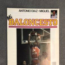 Coleccionismo deportivo: MI BALONCESTO, POR ANTONIO DÍAZ-MIGUEL. EDITA: ED. SOMA. NO.30, POSTER, SMITH. (A.1985). Lote 179953127