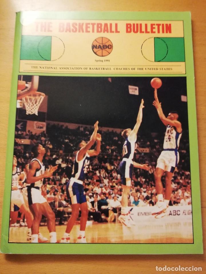 THE BASKETBALL BULLETIN. SPRING 1991 (NABC) (Coleccionismo Deportivo - Revistas y Periódicos - otros Deportes)