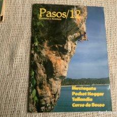 Coleccionismo deportivo: PASOS Nº 12 - REVISTAS DE MONTAÑA Y AVENTURA. Lote 180333425