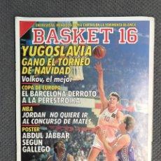 Coleccionismo deportivo: BASKET 16, NO.65, YUGOSLAVIA GANÓ EL TORNEO DE NAVIDAD.. PÓSTER ABDUL JABBAR..(1 DE ENERO DE 1989). Lote 180496410