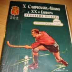 Coleccionismo deportivo: X CAMPEONATO DEL MUNDO Y XX DE EUROPA DE HOCKEY SOBRE PATINES 1954. Lote 180504606