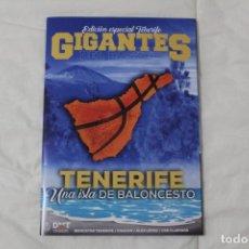 Coleccionismo deportivo: REVISTA GIGANTES DEL BASKET. EDICIÓN EXCLUSIVA ESPECIAL TENERIFE. OCTUBRE 2019. Lote 181587116