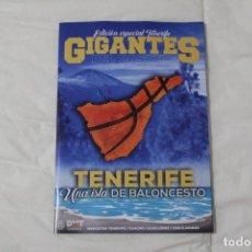 Coleccionismo deportivo: REVISTA GIGANTES DEL BASKET. EDICIÓN EXCLUSIVA ESPECIAL TENERIFE. OCTUBRE 2019. Lote 181587768