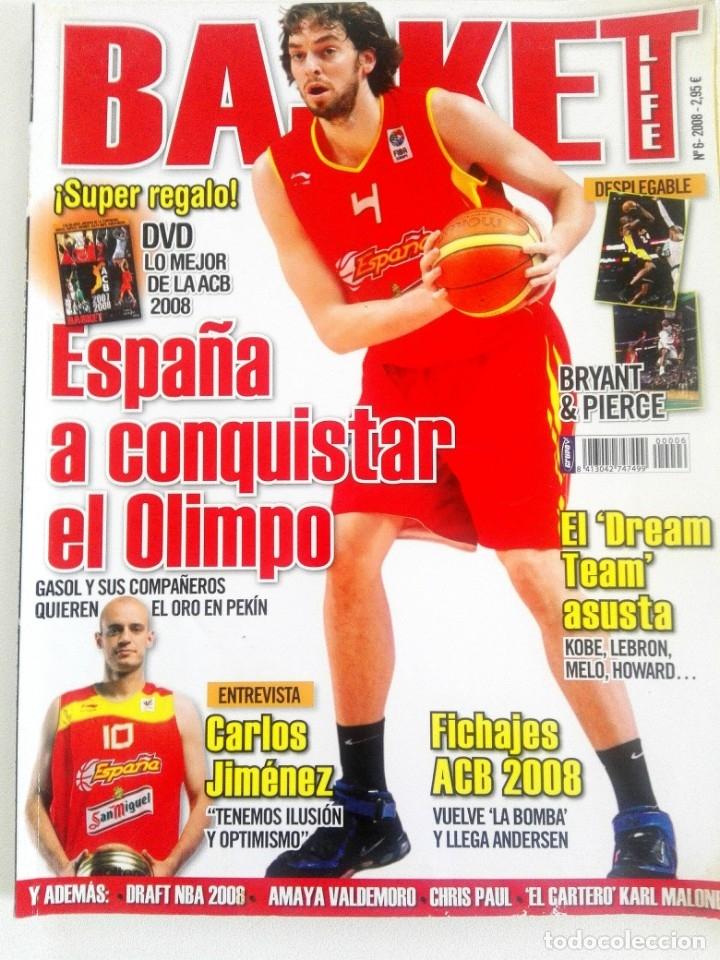 Coleccionismo deportivo: BASKET LIFE Nº 6 (2008) ESPAÑA A CONQUISTAR EL OLIMPO - Con DVD - Foto 2 - 182763266