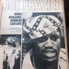 Coleccionismo deportivo: JOE FRAZIER GENIAL BOXEADOR MEDIOCRE CANTANTE - 3 PAGINAS AÑO 1971. Lote 183908583