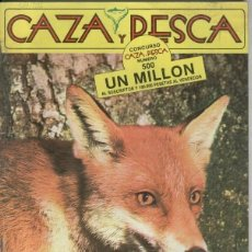 Coleccionismo deportivo: CAZA Y PESCA NUMERO 500. Lote 186001713