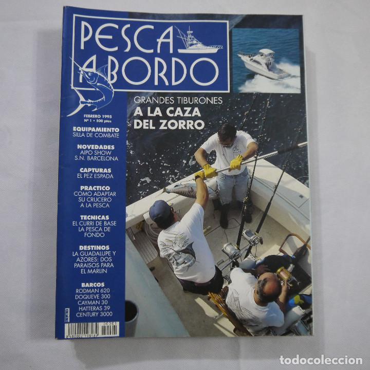 Coleccionismo deportivo: LOTE 6 REVISTAS DE PESCA A BORDO - Foto 2 - 187455156