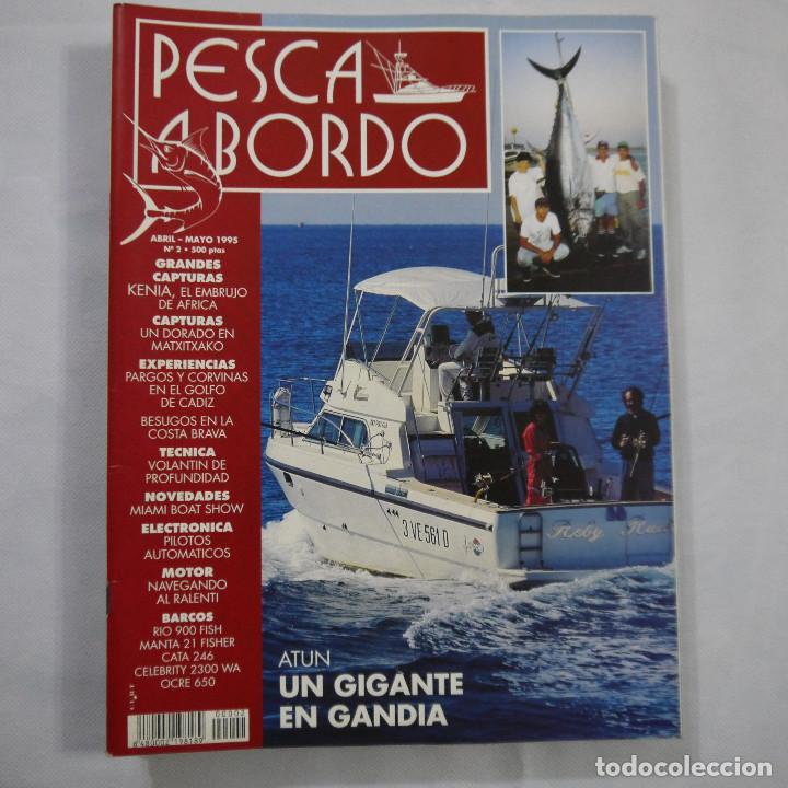Coleccionismo deportivo: LOTE 6 REVISTAS DE PESCA A BORDO - Foto 3 - 187455156
