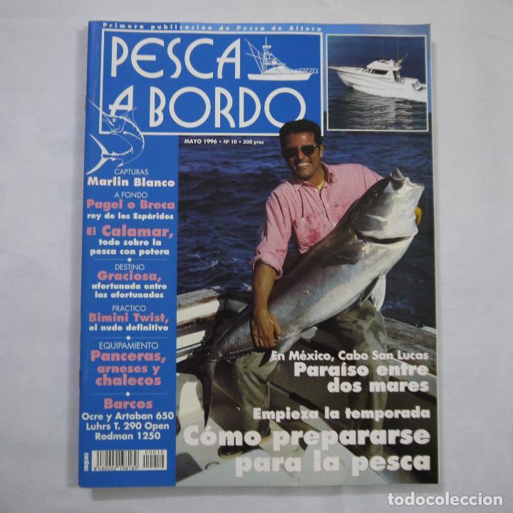 Coleccionismo deportivo: LOTE 6 REVISTAS DE PESCA A BORDO - Foto 6 - 187455156