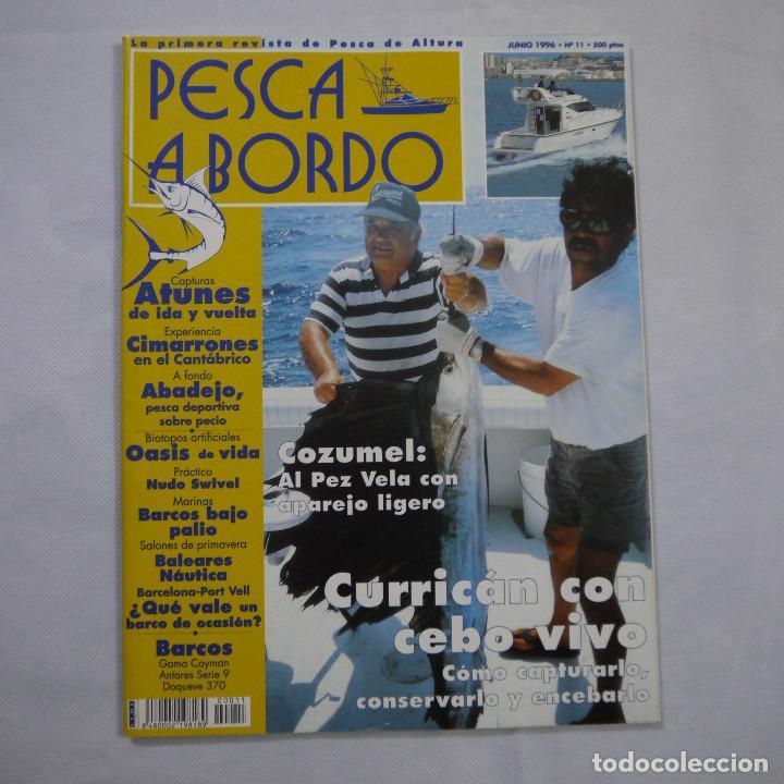 Coleccionismo deportivo: LOTE 6 REVISTAS DE PESCA A BORDO - Foto 7 - 187455156