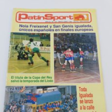 Coleccionismo deportivo: REVISTA PATIN SPORT HOCKEY PATINES IGUALADA CAMPEON LIGA NUMERO 101 MAYO-JUNIO 1989 LICEO COPA. Lote 188681201