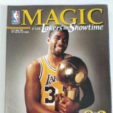 Coleccionismo deportivo: MAGIC Y LOS LAKERS DEL SHOWTIME - MONOGRÁFICO REVISTA OFICIAL NBA Nº 18 + PÓSTER GIGANTE. Lote 190094366