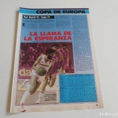 Coleccionismo deportivo: REPORTAJE 2 PAGINAS BALONCESTO REAL MADRID CONTRA ZADAR COPA DE EUROPA F1. Lote 194234941