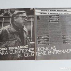 Coleccionismo deportivo: ENTREVISTA 2 PAGINAS BALONCESTO PEDRO FERRANDIZ DELEGADO REAL MADRID F1. Lote 194235597