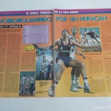 Coleccionismo deportivo: REPORTAJE 2 PAGINAS BALONCESTO PARTIDO BARCELONA(FINALISTA)-MOBILGIRGI DE COPA KORAC F2. Lote 194245632