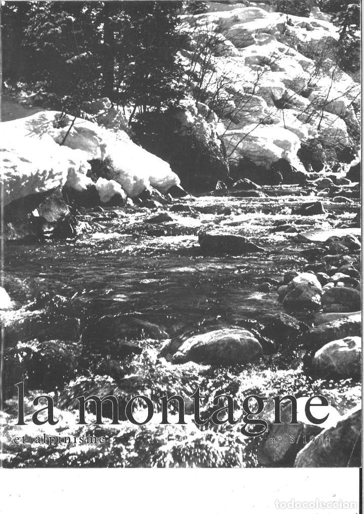 LA MONTAGNE ET ALPINISME. 3/1974 (Coleccionismo Deportivo - Revistas y Periódicos - otros Deportes)