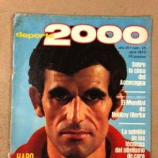 Coleccionismo deportivo: DEPORTE 2000 N° 75 (ABRIL 1975). MARIANO HARO, ESPECIAL FÚTBOL N°6, SEPARATA TÉCNICA N° 45 (HOCKEY H. Lote 194928247