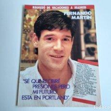 Coleccionismo deportivo: ENTREVISTA 4 PAGINAS BALONCESTO FERNANDO MARTIN(PORTLAND) F4. Lote 195031203