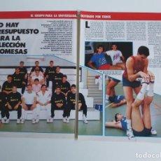 Coleccionismo deportivo: REPORTAJE 6 PAGINAS BALONCESTO EL EQUIPO ESPAÑOL PARA LA UNIVERSIADA F4. Lote 195034137