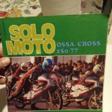 Coleccionismo deportivo: SOLO MOTO. Lote 195049668