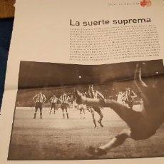 Coleccionismo deportivo: PERIODICO EL PAIS OBJETIVO RAÚL CANCIO FOTOGRAFIA LUIS ARAGONÉS PENALTY LA SUERTE SUPREMA. Lote 195058003