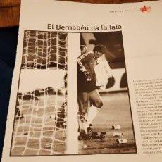 Coleccionismo deportivo: PERIODICO EL PAIS OBJETIVO RAÚL CANCIO FOTOGRAFIA ARCONADA EL BERNABÉU DA LA LATA. Lote 195058036