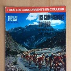 Coleccionismo deportivo: REVISTA CICLISMO: TOUR DE FRANCIA 1967 - FAGOR, FERRYS, BIC .... Lote 195098748