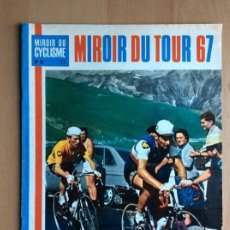 Coleccionismo deportivo: REVISTA CICLISMO: TOUR DE FRANCIA 1967 - ETAPAS, VENCEDORES, RESULTADOS, ERRANDONEA, MANZANEQUE...... Lote 195100698