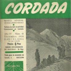 Coleccionismo deportivo: 3631.- LA POBLA DE CLARAMUNT - CORDADA REVISTA MENSUAL DE EXCURSIONISMO-AÑO IV Nº 43 DE 12/1958. Lote 195363793