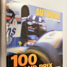 Coleccionismo deportivo: REVISTA AUTOCAR. 100 GRAND PRIX GREATS. EN INGLÉS. Lote 195528508