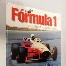 Coleccionismo deportivo: 3 REVISTAS. FORMULA 1 50 AÑOS DORADOS. NºS 1,2 Y 3. Lote 195528615