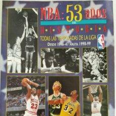 Coleccionismo deportivo: NBA: 53 AÑOS DE HISTORIA - TODAS LAS TEMPORADAS 1946/1999 (REVISTA OFICIAL NBA) - COMPLETO. Lote 196111535