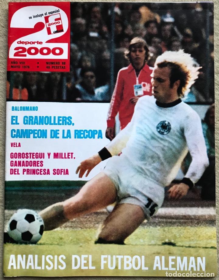 REVISTA DEPORTE 2000 - N° 88 (MAYO 1976) - BALONMANO EL GRANOLLERS CAMPEÓN RECOPA - BALONCESTO (Coleccionismo Deportivo - Revistas y Periódicos - otros Deportes)