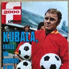 Coleccionismo deportivo: REVISTA DEPORTE 2000 (ABRIL 1976) - KUBALA - LOS EQUIPOS ESPAÑOLES EN LAS COPAS DE EUROPA . Lote 198486268