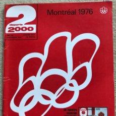 Coleccionismo deportivo: REVISTA DEPORTE 2000 - N° 90 / 91 (JULIO - AGOSTO 1976) - OLIMPIADA MONTREAL - ROLAND GARROS -MERCKX. Lote 198486631