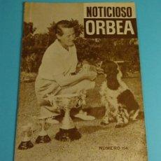 Coleccionismo deportivo: NOTICIOSO ORBEA. CAZA DE PATOS CON SEÑUELOS Y RECLAMOS. Nº 114 AGOSTO 1965. ARGENTINA. Lote 199235035