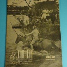 Coleccionismo deportivo: EL CABALLO. EQUITACIÓN - POLO - PATO - TURF - TROTE. Nº 108. ENERO 1953. BUENOS AIRES. Lote 199242403