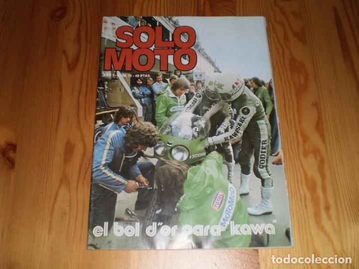 REVISTA SOLO MOTO SEPTIEMBRE 1975 AÑO1 Nº 15 (Coleccionismo Deportivo - Revistas y Periódicos - otros Deportes)
