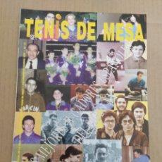 Coleccionismo deportivo: REVISTA OFICIAL TENIS DE MESA Nº72 - AÑO 1999. Lote 202486200
