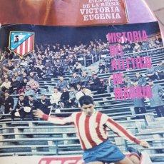 Coleccionismo deportivo: HISTORIA DEL ATLETICO DE MADRID CON POSTER 1968. Lote 203180262