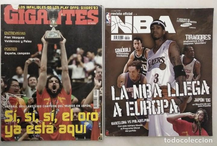 REVISTAS ''GIGANTES DEL BASKET'' Y ''REVISTA OFICIAL NBA'' (2006) - ESPAÑA, CAMPEONA DEL MUNDO (Coleccionismo Deportivo - Revistas y Periódicos - otros Deportes)